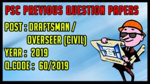 Kerala Psc Civil Draftsman or Civil Overseer Question Paper with Answers